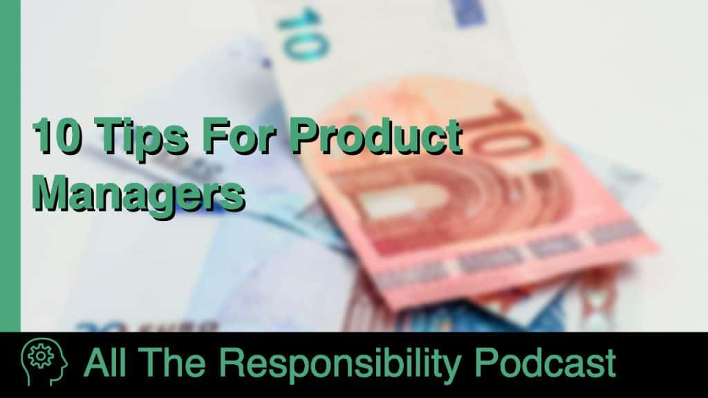 10 tips for product managers