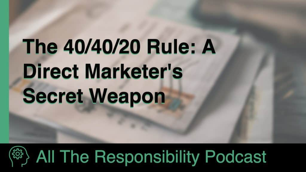"A stack of letters, overlaid with the title ""The 40/40/20 Rule: A Direct Marketer's Secret Weapon"""
