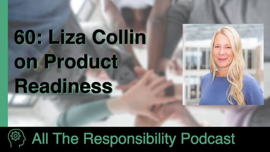 Liza Collin on Product Readiness