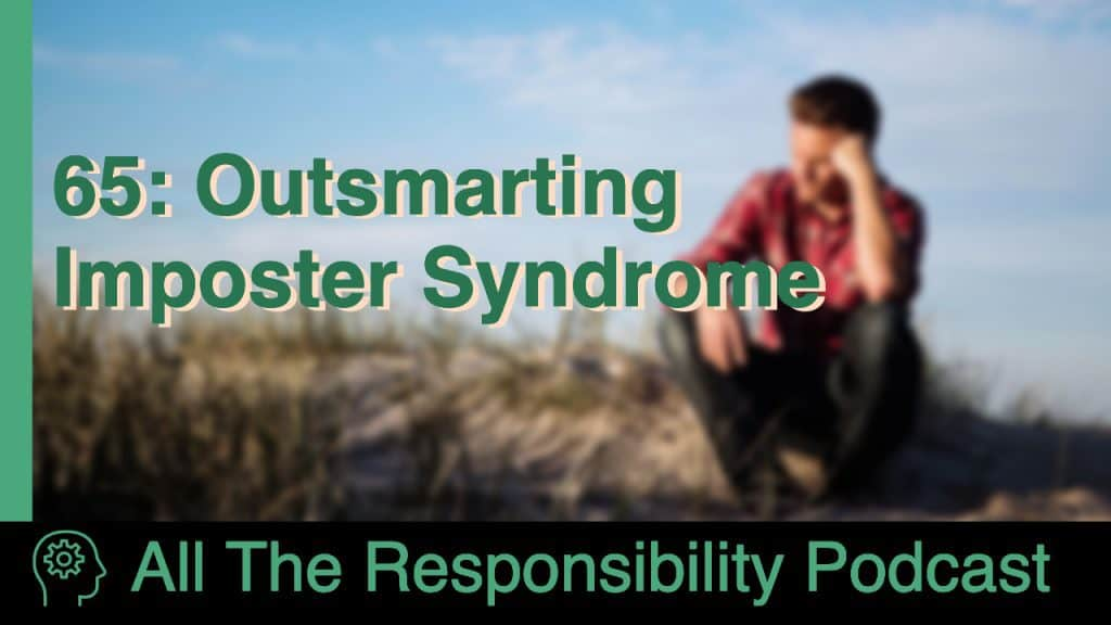 65: Outsmarting Imposter Syndrome
