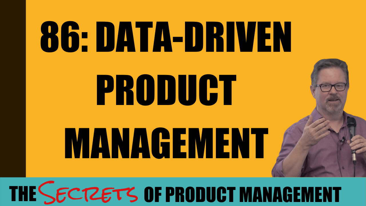 86: Data-driven product management