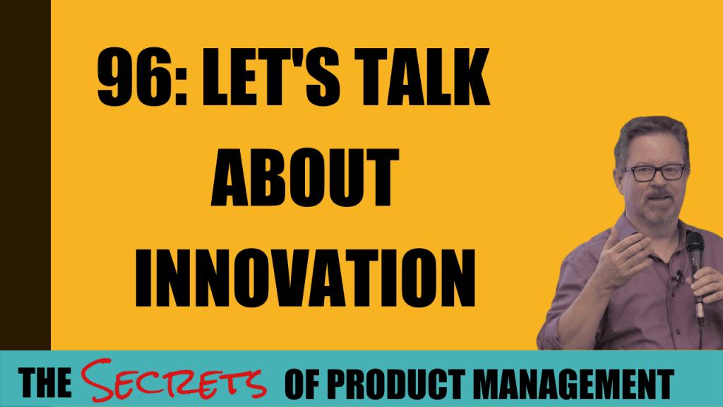 96: Let's Talk About Innovation